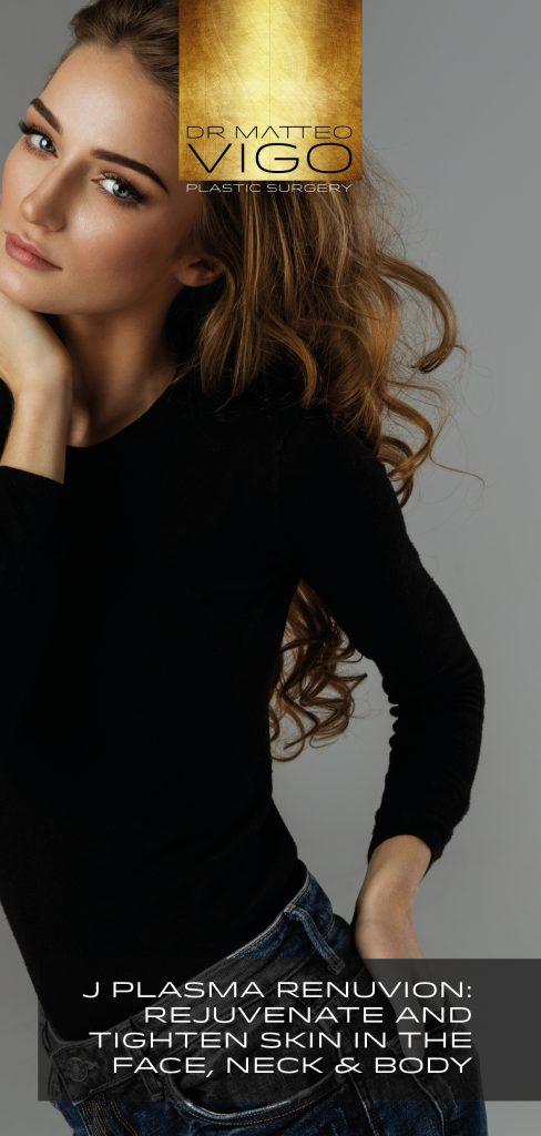 J PLASMA RENUVION: rejuvenate and tighten skin in the face, neck & body