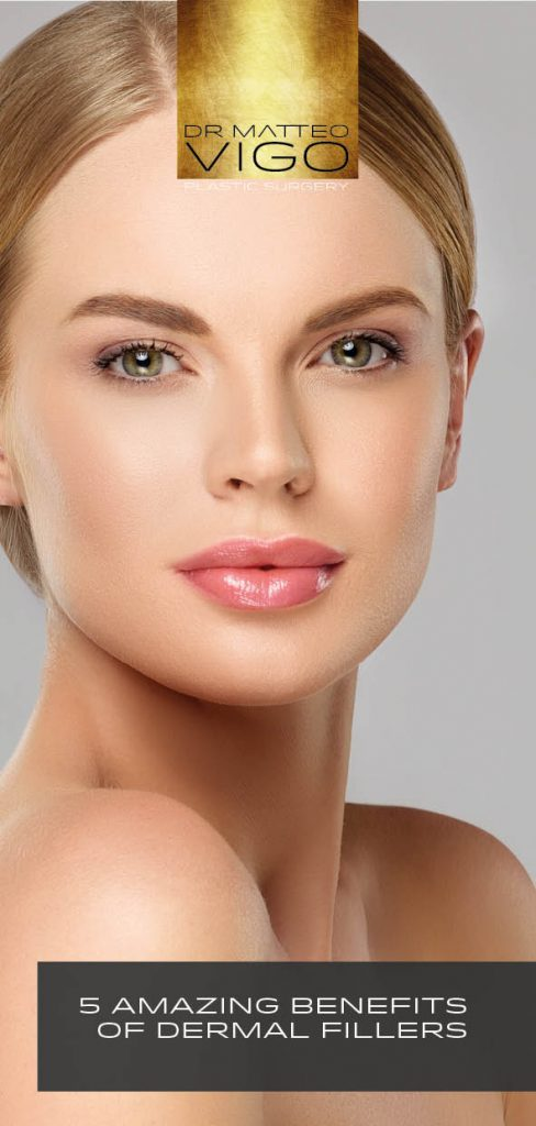 5 AMAZING BENEFITS OF DERMAL FILLERS